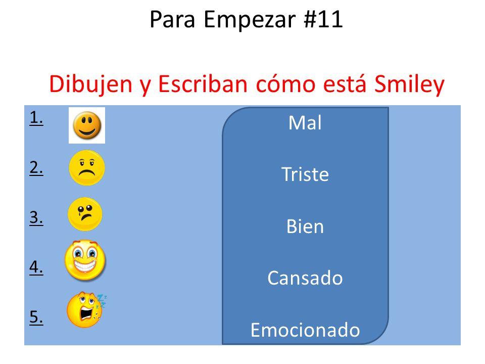 Para Empezar #11 Dibujen y Escriban cómo está Smiley