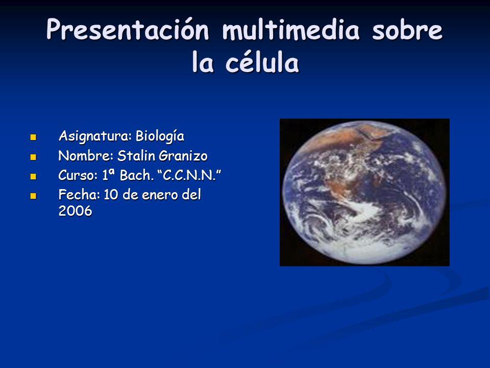 Presentación multimedia sobre la célula