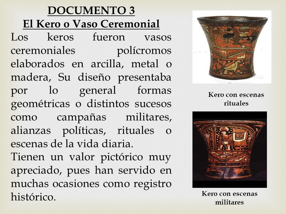 DOCUMENTO 3 El Kero o Vaso Ceremonial