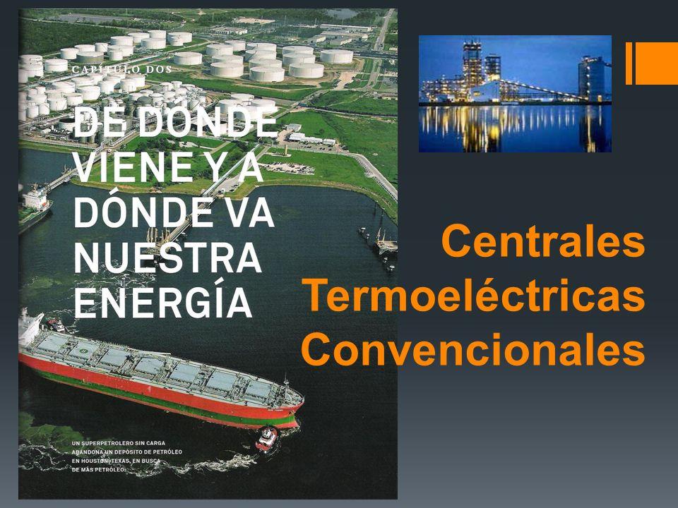 Centrales Termoeléctricas Convencionales