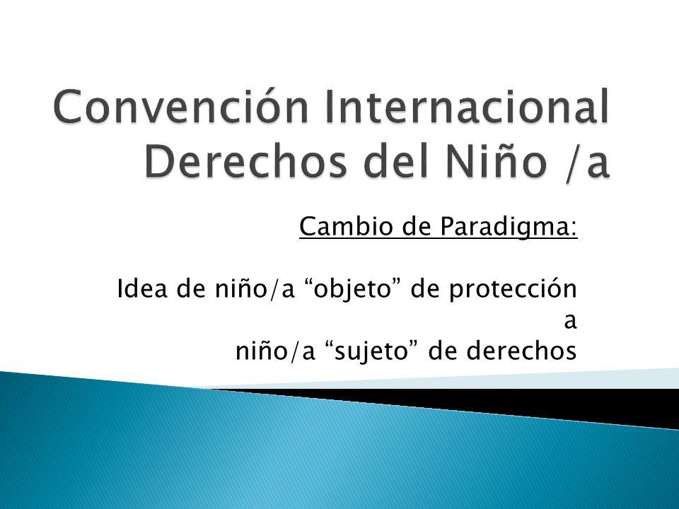 Convención Internacional Derechos del Niño /a