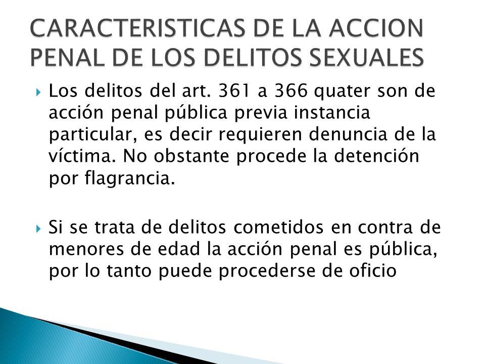 CARACTERISTICAS DE LA ACCION PENAL DE LOS DELITOS SEXUALES