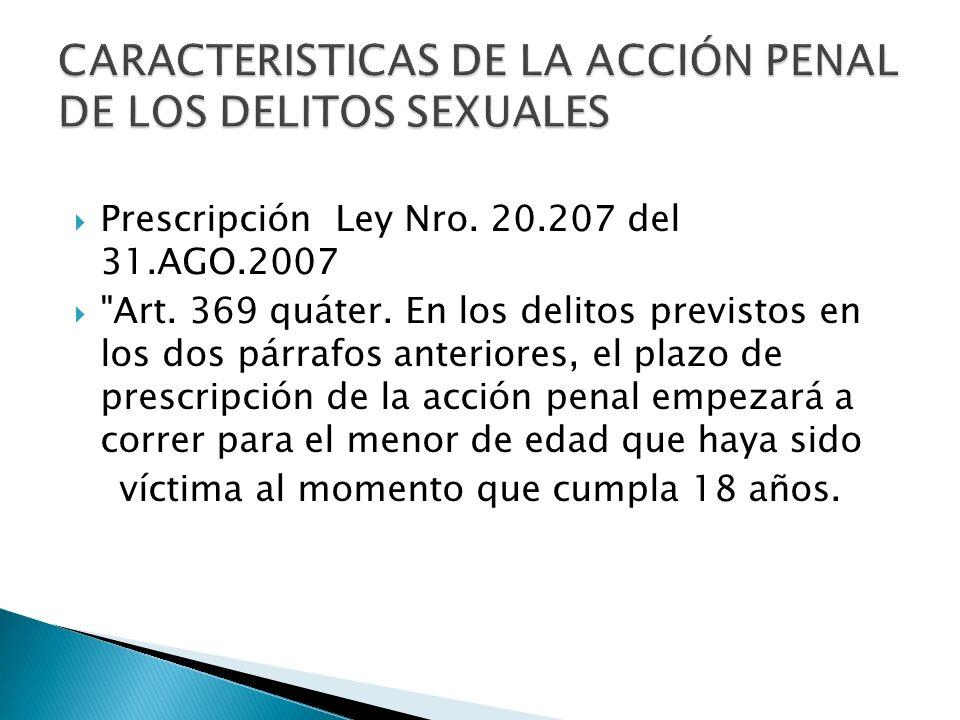 CARACTERISTICAS DE LA ACCIÓN PENAL DE LOS DELITOS SEXUALES