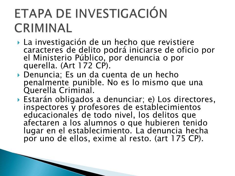 ETAPA DE INVESTIGACIÓN CRIMINAL