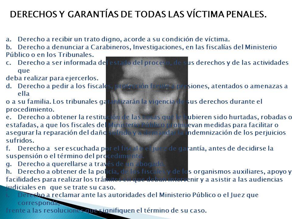 DERECHOS Y GARANTÍAS DE TODAS LAS VÍCTIMA PENALES.
