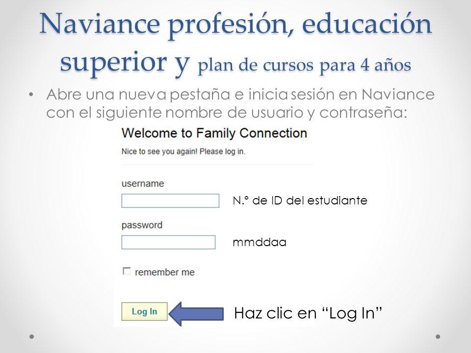 Naviance profesión, educación superior y plan de cursos para 4 años