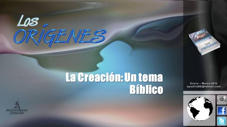 La Creación: Un tema Bíblico