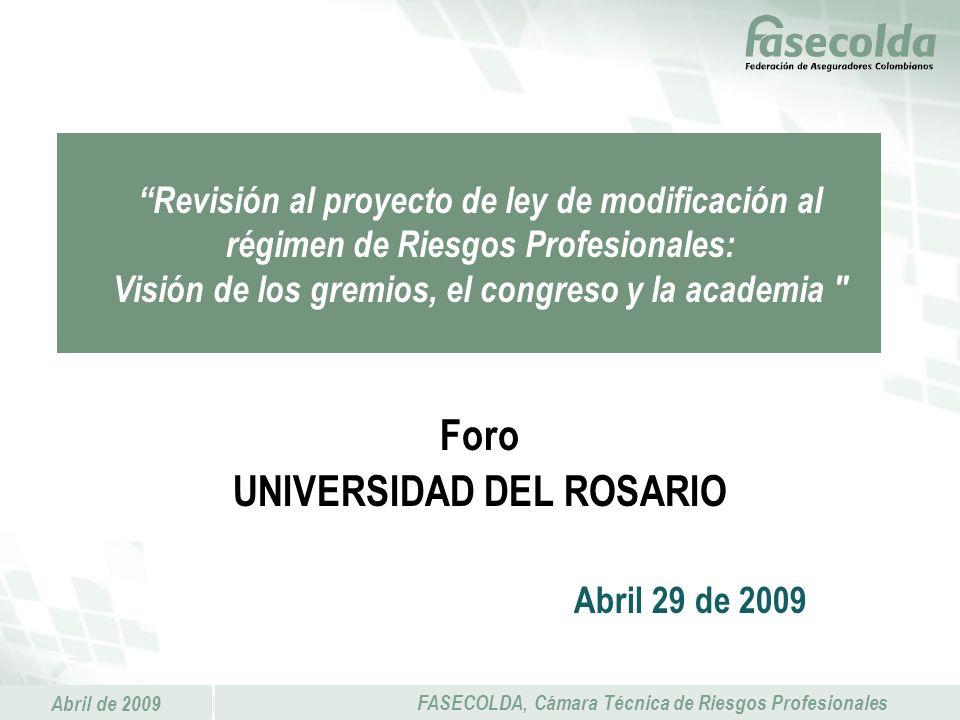 Foro UNIVERSIDAD DEL ROSARIO Abril 29 de 2009