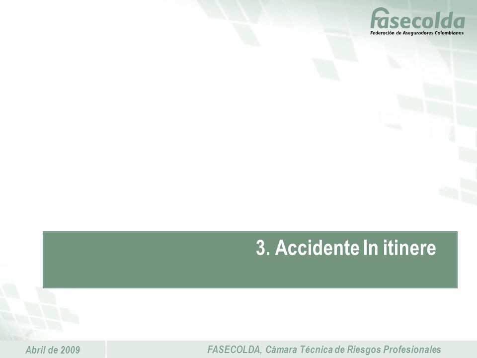 3. Accidente In itinere