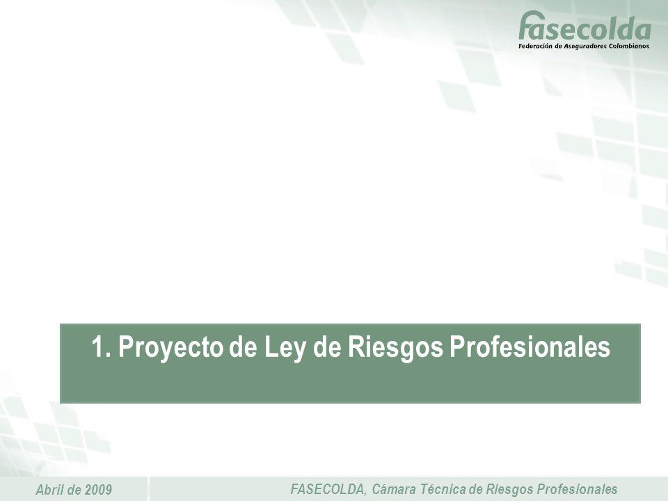 1. Proyecto de Ley de Riesgos Profesionales