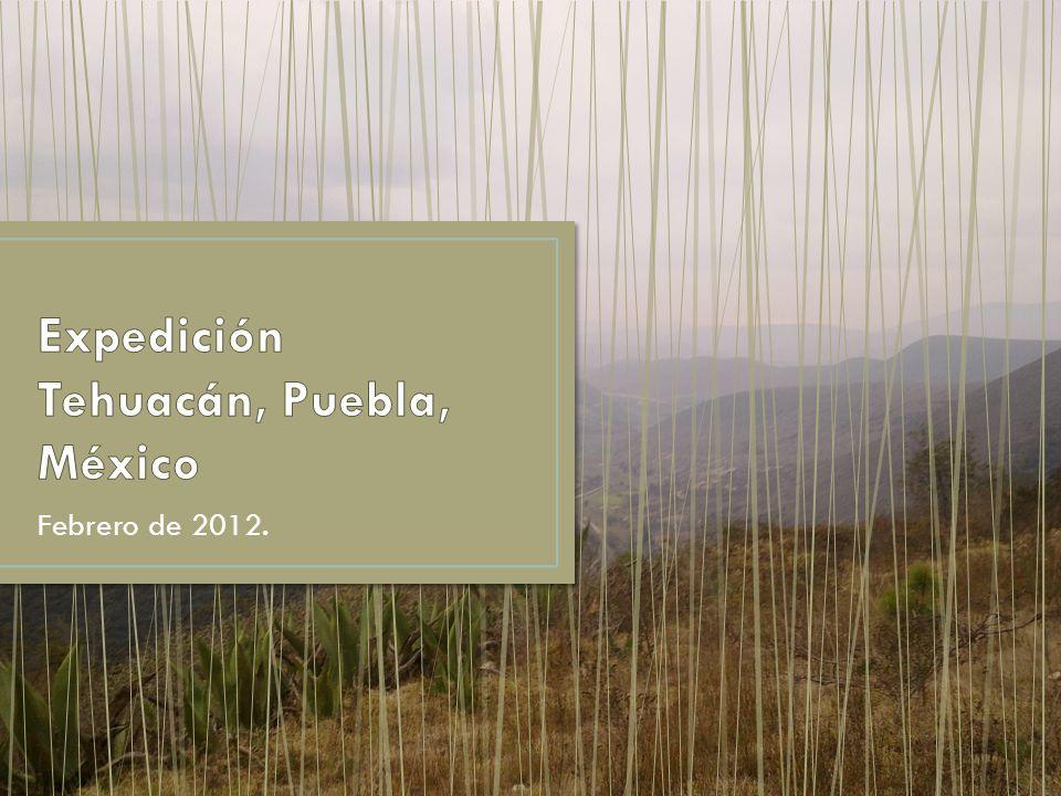 Expedición Tehuacán, Puebla, México