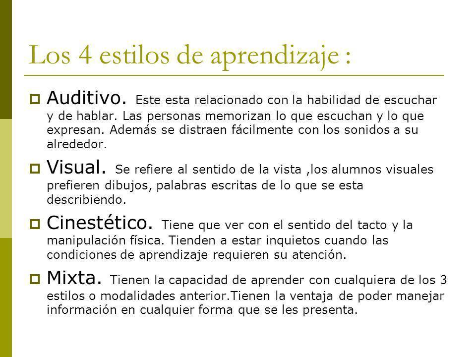 Los 4 estilos de aprendizaje :