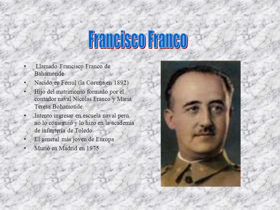 Francisco Franco Llamado Francisco Franco de Bahamonde