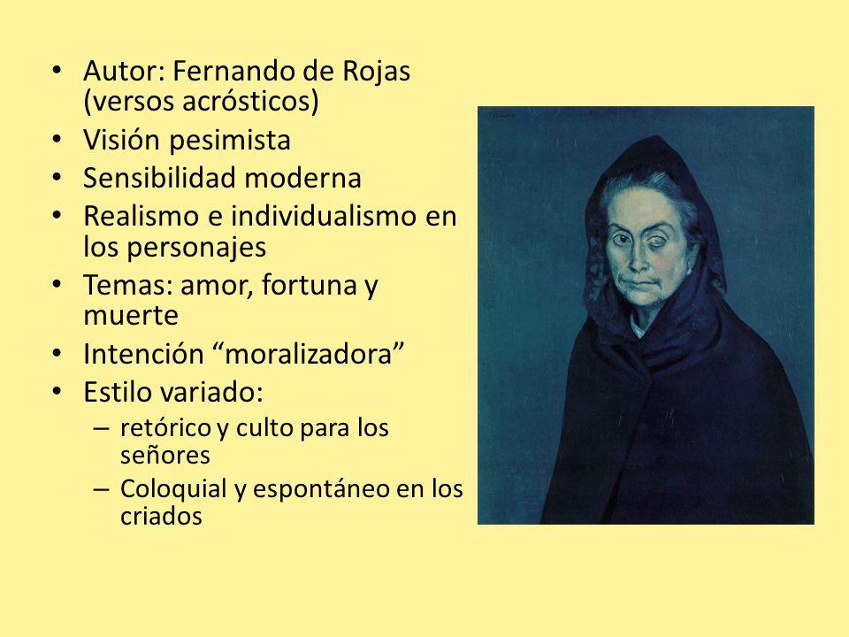 Autor: Fernando de Rojas (versos acrósticos) Visión pesimista