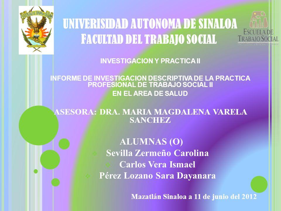 UNIVERISIDAD AUTONOMA DE SINALOA FACULTAD DEL TRABAJO SOCIAL