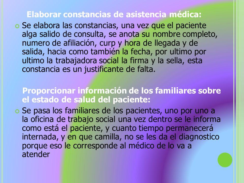 Elaborar constancias de asistencia médica: