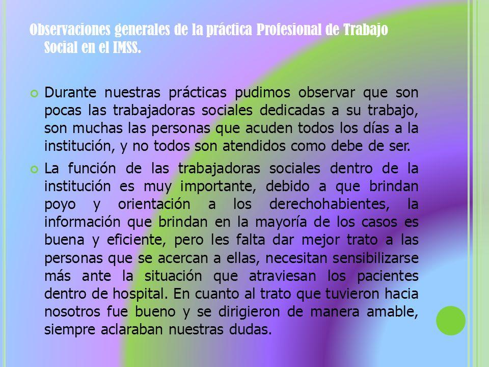 Observaciones generales de la práctica Profesional de Trabajo Social en el IMSS.