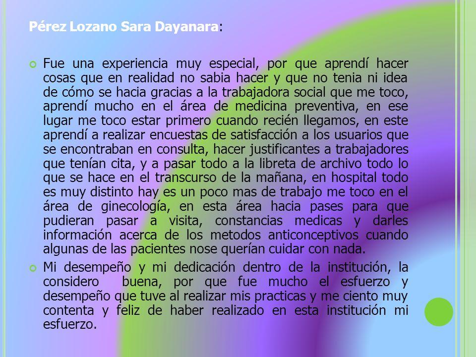 Pérez Lozano Sara Dayanara: