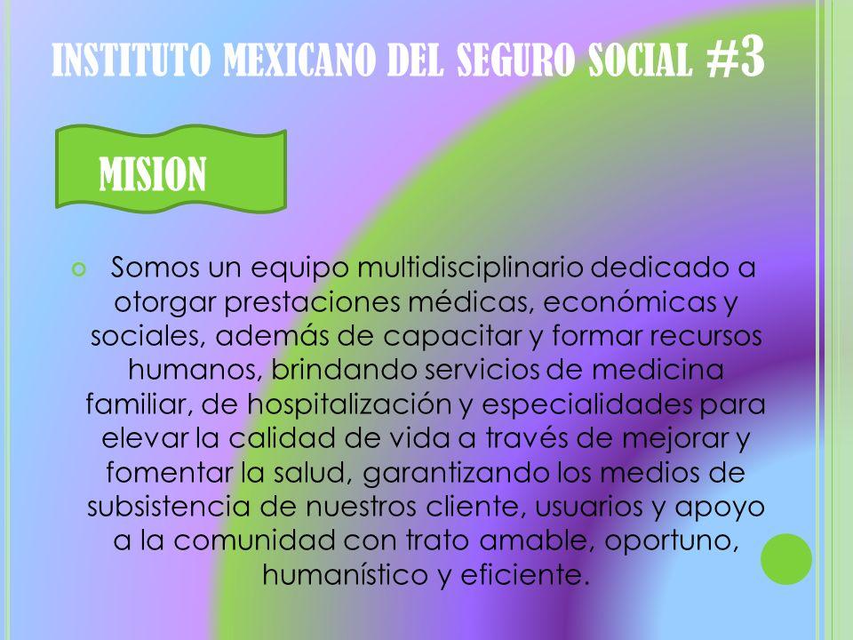 instituto mexicano del seguro social #3
