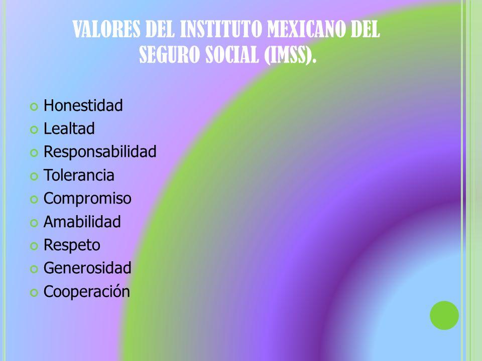 VALORES DEL INSTITUTO MEXICANO DEL SEGURO SOCIAL (IMSS).