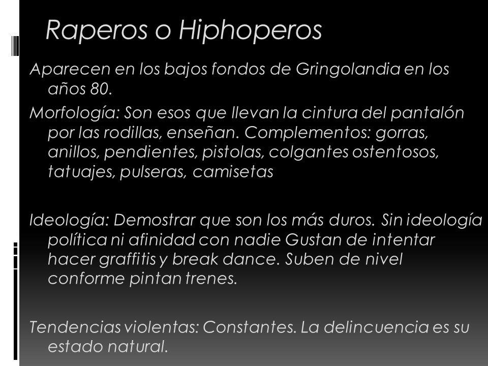 Raperos o Hiphoperos