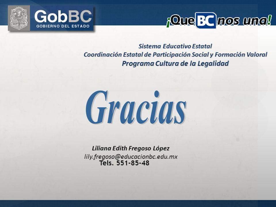 Gracias Programa Cultura de la Legalidad Sistema Educativo Estatal