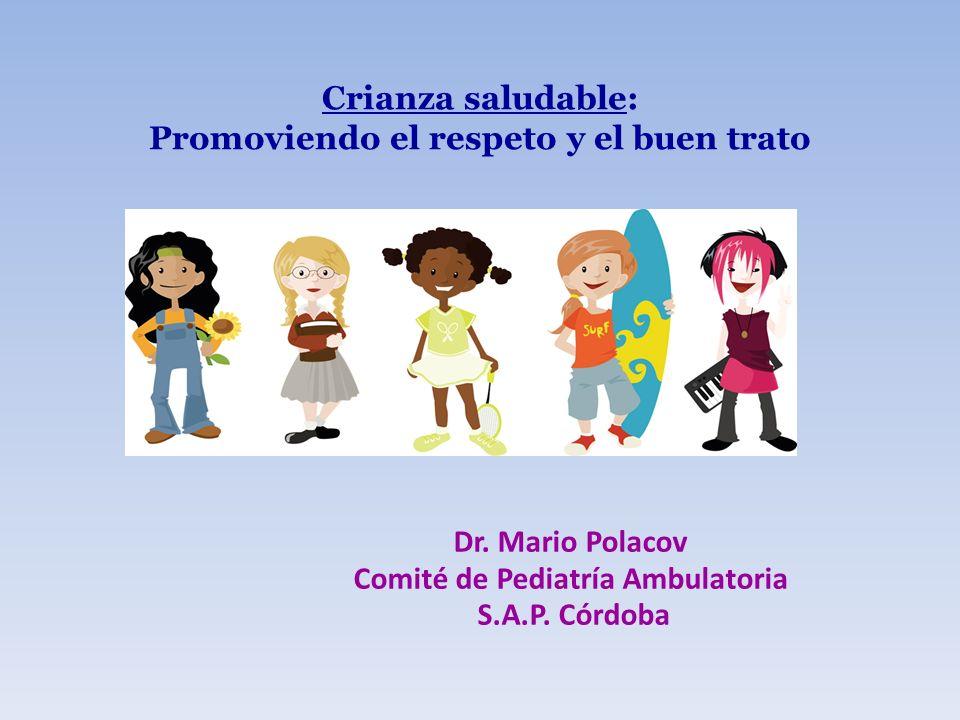 Promoviendo el respeto y el buen trato Comité de Pediatría Ambulatoria