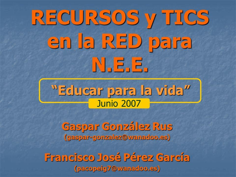 RECURSOS y TICS en la RED para N.E.E.