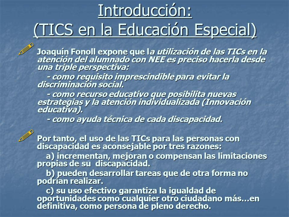 Introducción: (TICS en la Educación Especial)