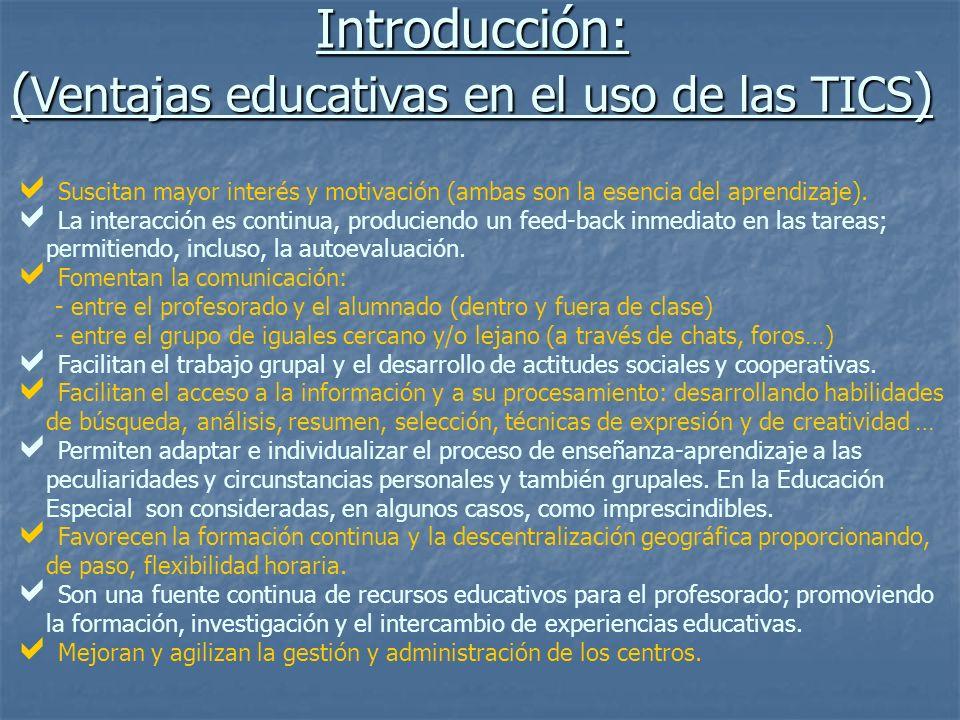 Introducción: (Ventajas educativas en el uso de las TICS)