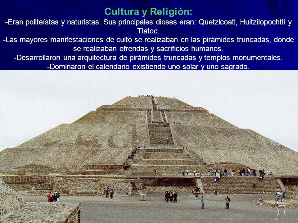 Cultura y Religión: -Eran politeístas y naturistas