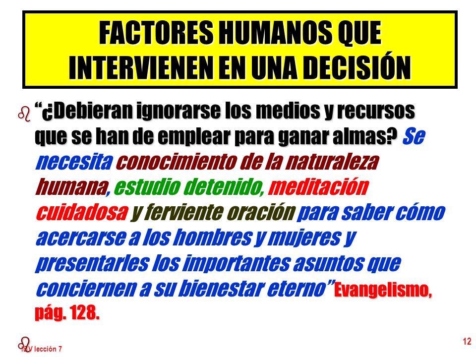 FACTORES HUMANOS QUE INTERVIENEN EN UNA DECISIÓN