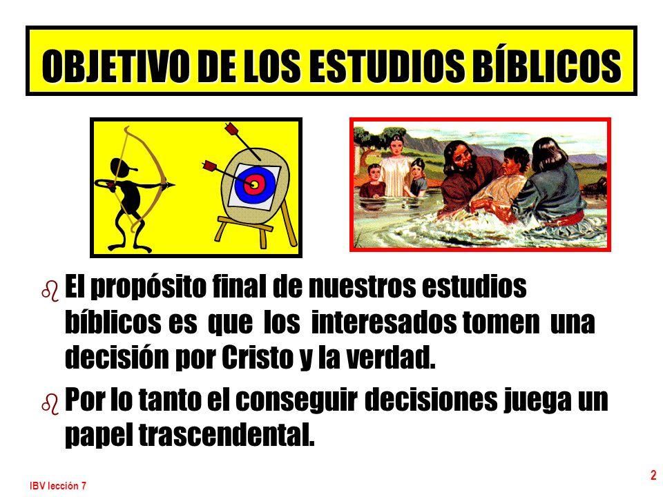 OBJETIVO DE LOS ESTUDIOS BÍBLICOS