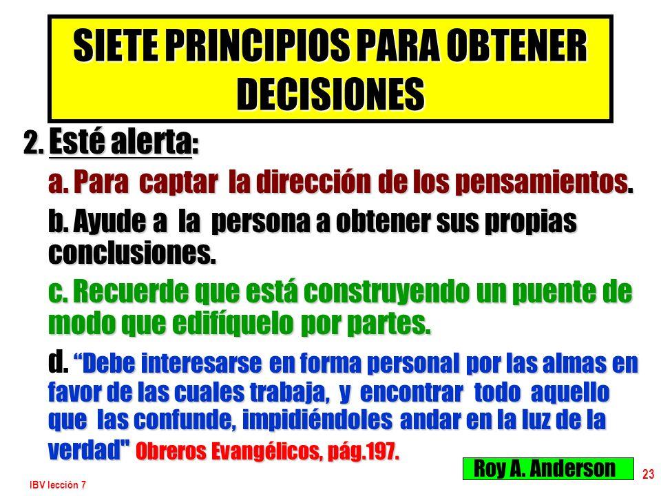 SIETE PRINCIPIOS PARA OBTENER DECISIONES