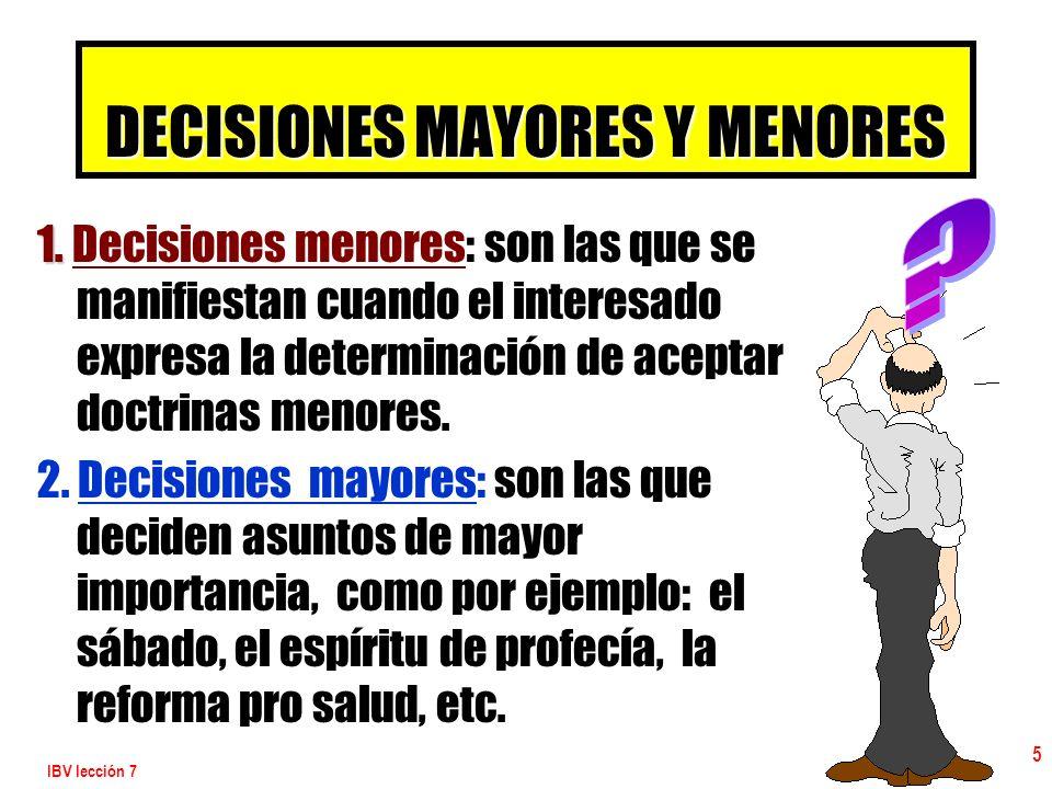 DECISIONES MAYORES Y MENORES