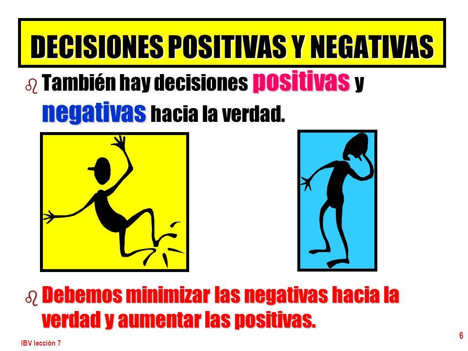 DECISIONES POSITIVAS Y NEGATIVAS