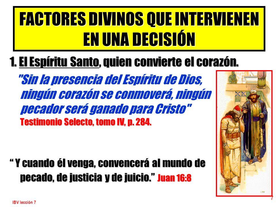 FACTORES DIVINOS QUE INTERVIENEN EN UNA DECISIÓN