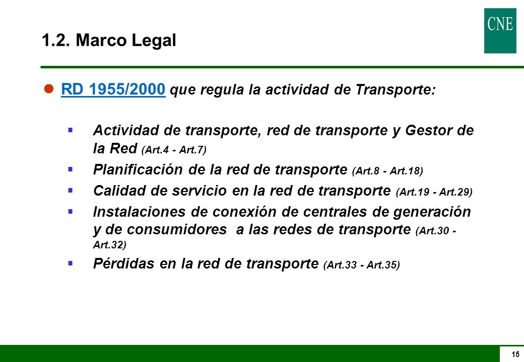 1.2. Marco Legal RD 1955/2000 que regula la actividad de Transporte: