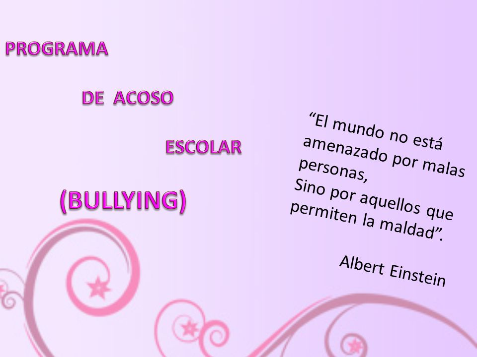 (BULLYING) PROGRAMA DE ACOSO ESCOLAR