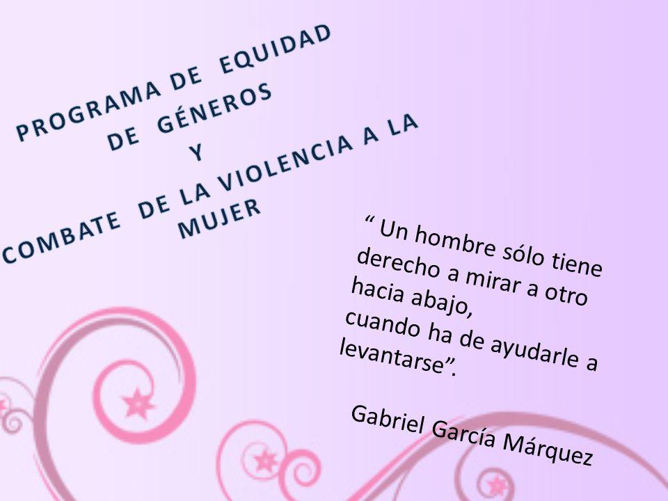 COMBATE DE LA VIOLENCIA A LA MUJER