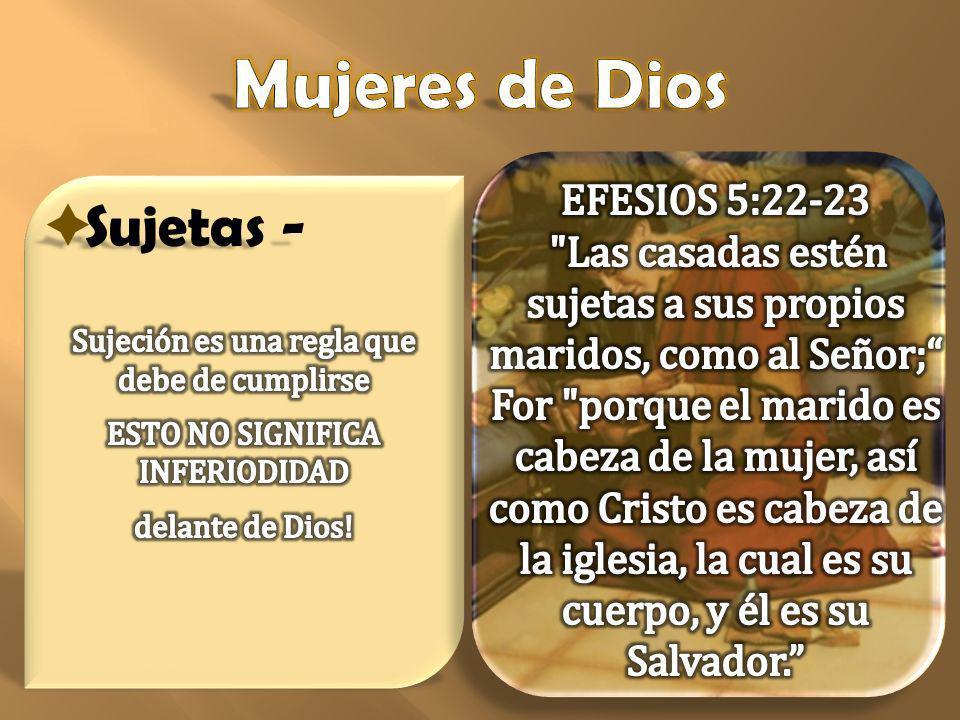 Mujeres de Dios Sujetas -