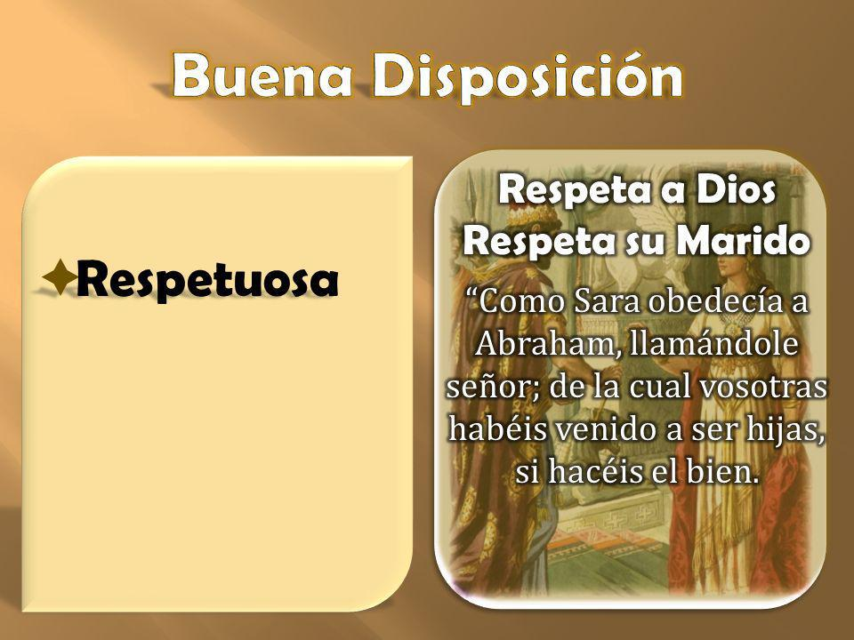 Respeta a Dios Respeta su Marido