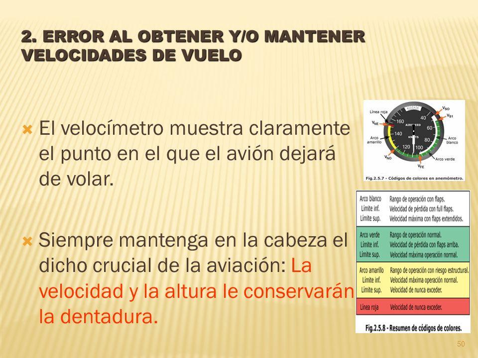 2. ERROR AL OBTENER Y/O MANTENER VELOCIDADES DE VUELO