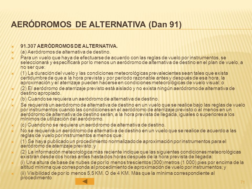 AERÓDROMOS DE ALTERNATIVA (Dan 91)