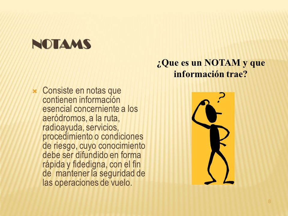 ¿Que es un NOTAM y que información trae
