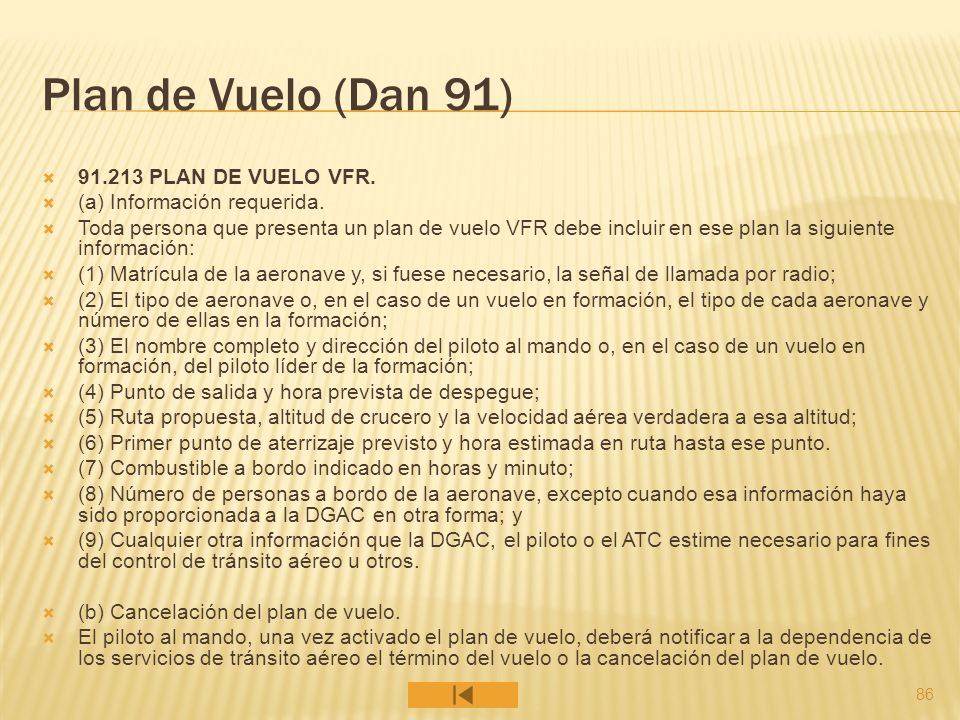 Plan de Vuelo (Dan 91) 91.213 PLAN DE VUELO VFR.