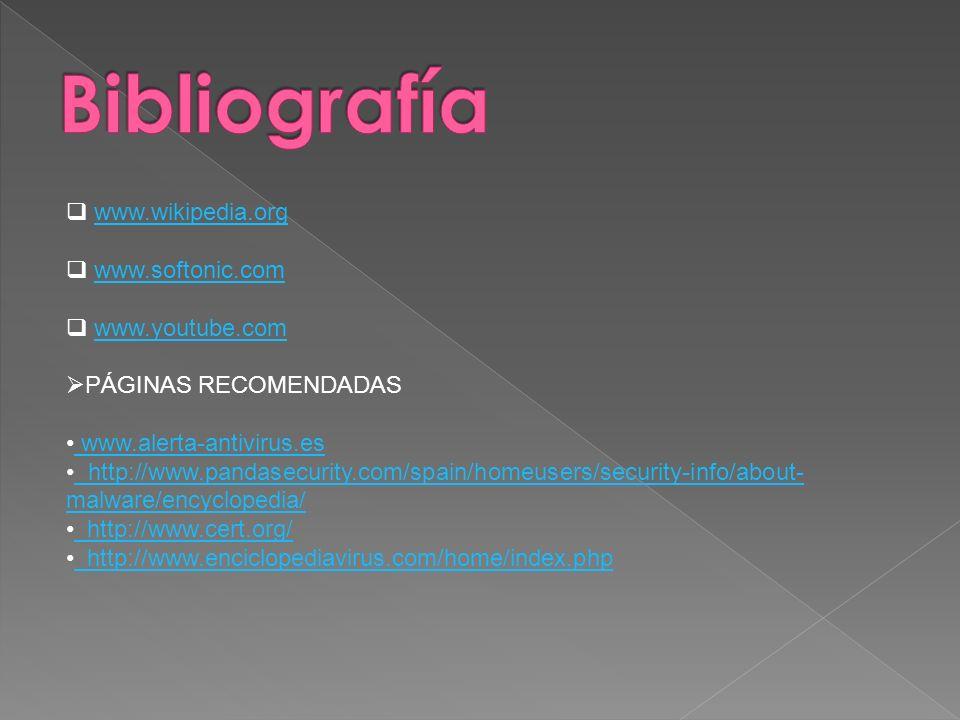 Bibliografía www.wikipedia.org www.softonic.com www.youtube.com