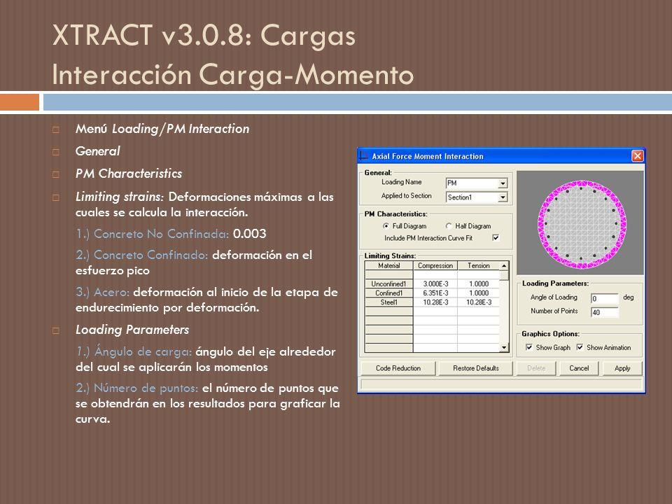 XTRACT v3.0.8: Cargas Interacción Carga-Momento
