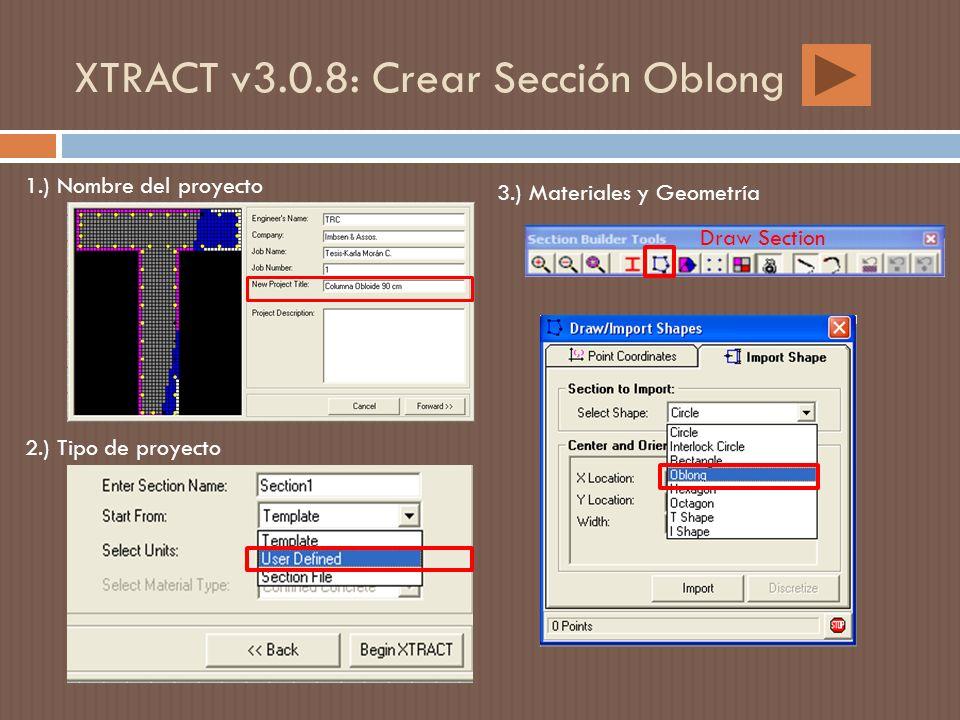 XTRACT v3.0.8: Crear Sección Oblong