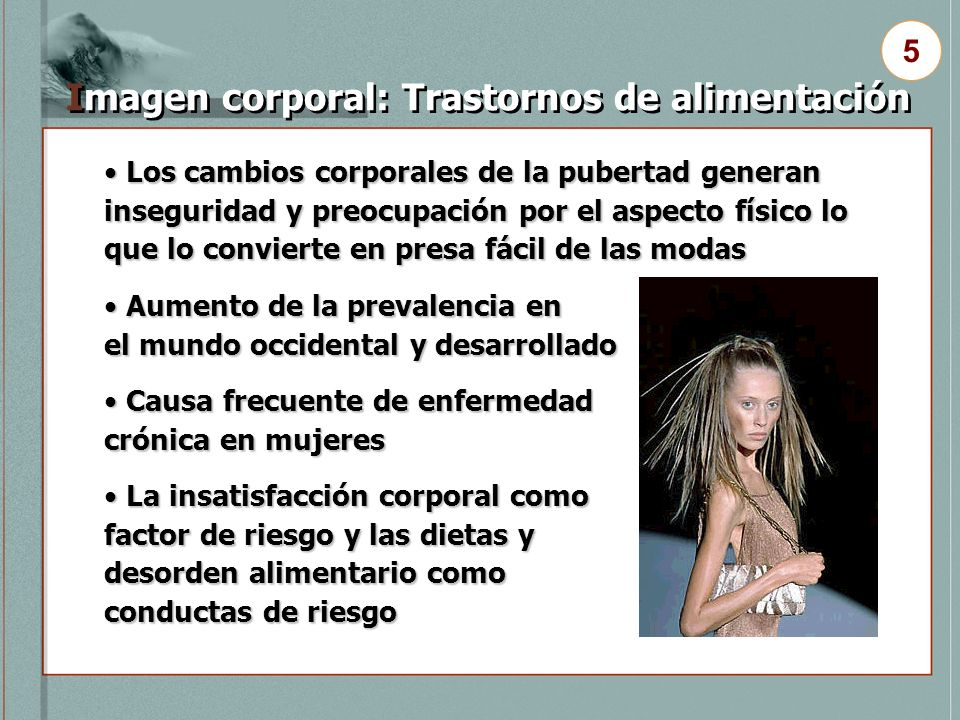 Imagen corporal: Trastornos de alimentación